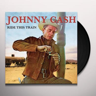 Johnny Cash RIDE THIS TRAIN Vinyl Record