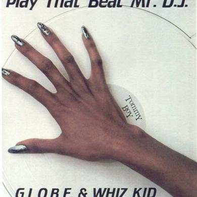 G.L.O.B.E. & Whiz Kid PLAY THAT BEAT MR. D.J. Vinyl Record - UK Release