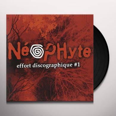 Neophyte EFFORT DISCOGRAPHIQUE NO1 (FRA) Vinyl Record