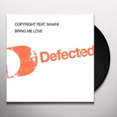 Copyright BRING MY LOVE Vinyl Record - UK Import