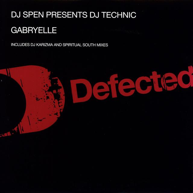 Dj Spen Pres Dj Technic GABYRELLE Vinyl Record - UK Import