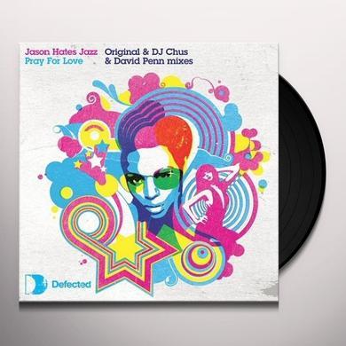 Jason Hates Jazz PRAY FOR LOVE Vinyl Record - UK Import