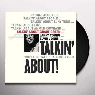 Grant Green TALKIN ABOUT Vinyl Record - Limited Edition, 180 Gram Pressing