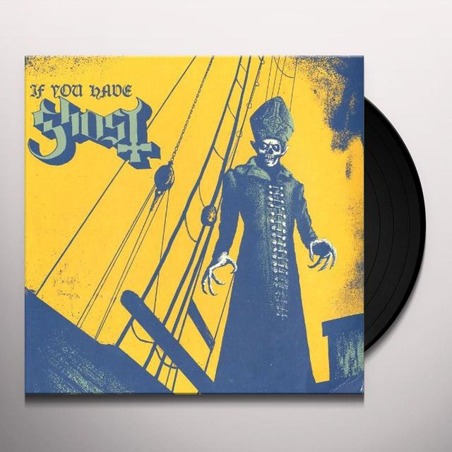 Ghost Bc IF YOU HAVE GHOST Vinyl Record