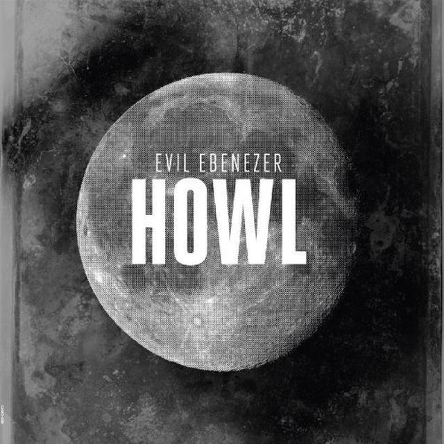 Evil Ebenezer HOWL Vinyl Record