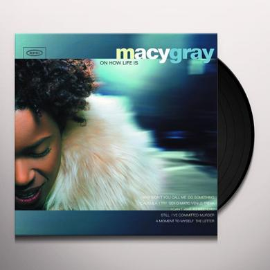Macy Gray ON HOW LIFE IS Vinyl Record - 180 Gram Pressing