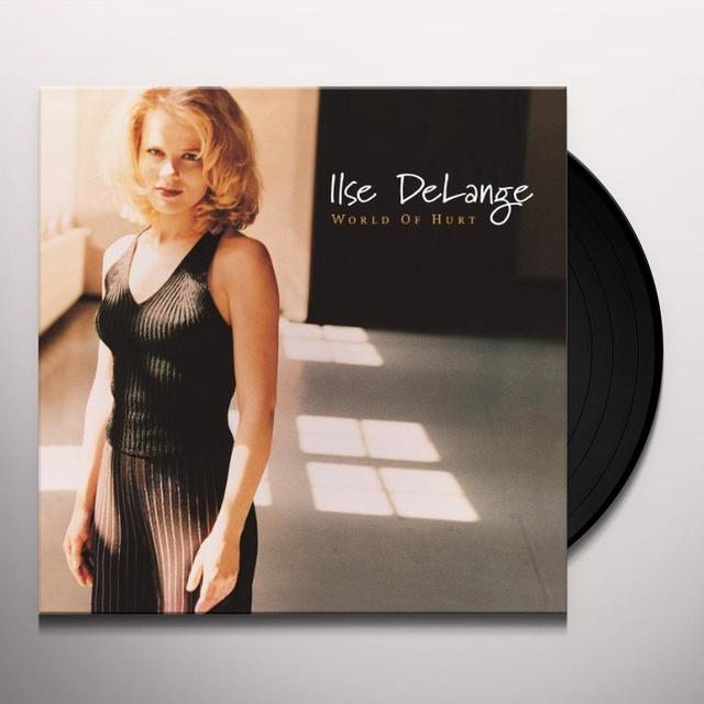 Ilse Delange WORLD OF HURT Vinyl Record - 180 Gram Pressing