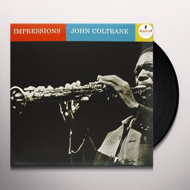 John Coltrane IMPRESSIONS Vinyl Record - 180 Gram Pressing