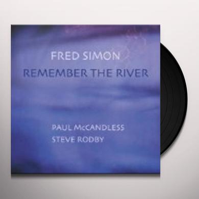 Fred Simon REMEMBER THE RIVER Vinyl Record - 180 Gram Pressing