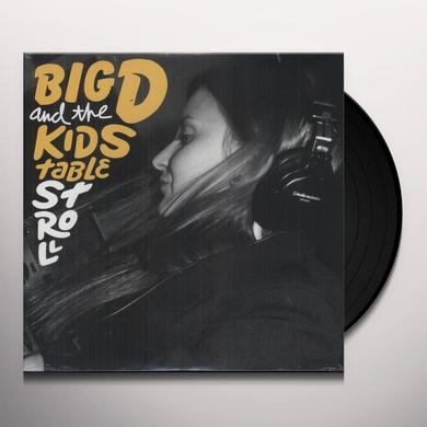 Big D & Kids Table STROLL Vinyl Record