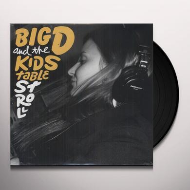 Big D & Kids Table STROLL Vinyl Record