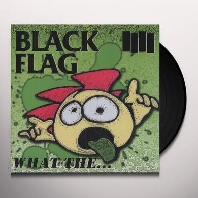 Black Flag WHAT THE Vinyl Record