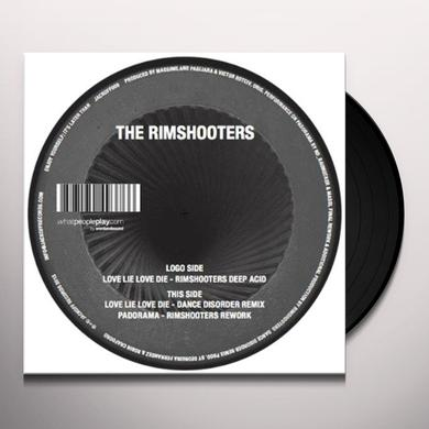 Rimshooters LOVE LIE LOVE DIE Vinyl Record