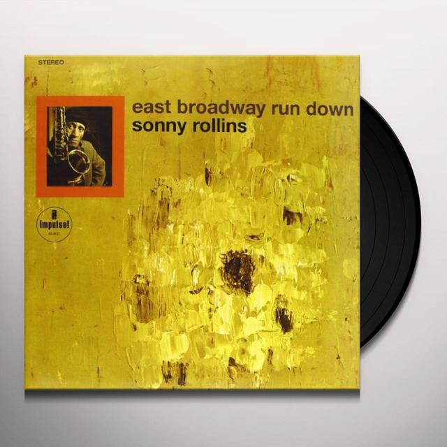 Sonny Rollins EAST BROADWAY RUN DOWN Vinyl Record - 180 Gram Pressing
