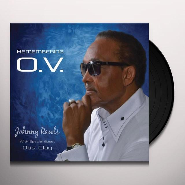 Johnny Rawls REMEMBERING O.V. Vinyl Record