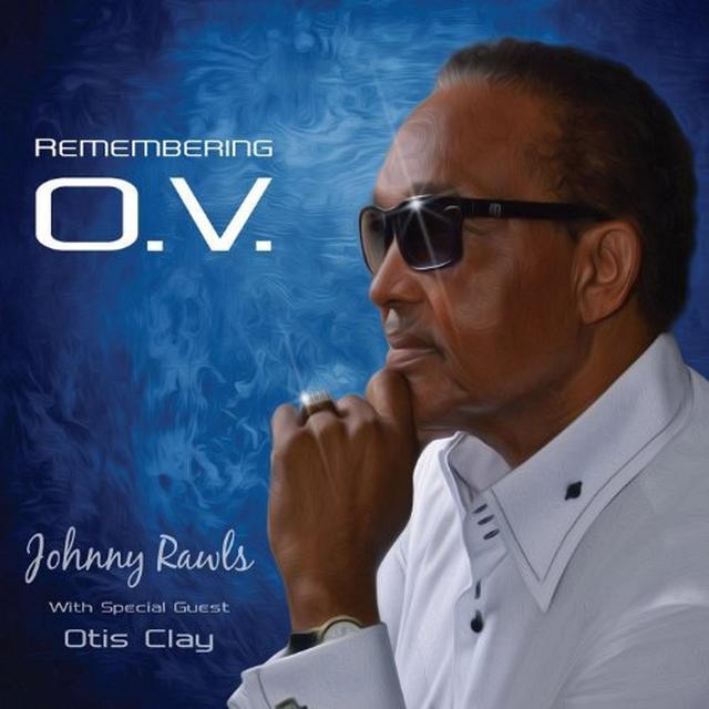 Johnny Rawls REMEMBERING O.V. Vinyl Record