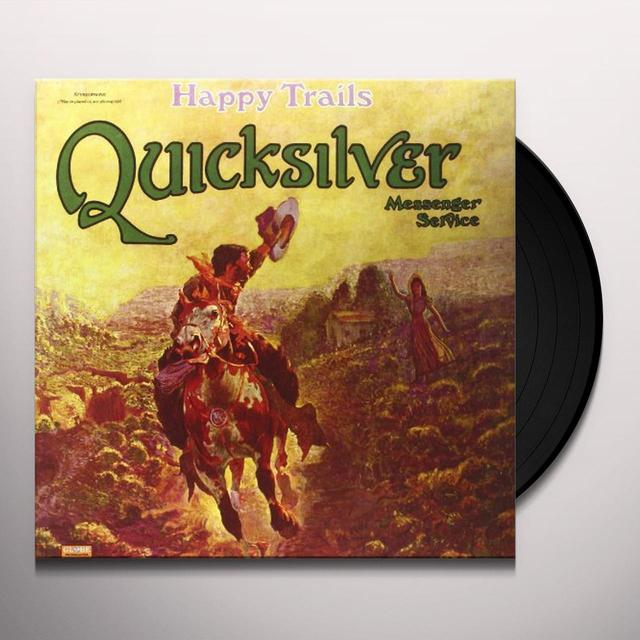 Quicksilver Messenger Service HAPPY TRIALS Vinyl Record - 180 Gram Pressing