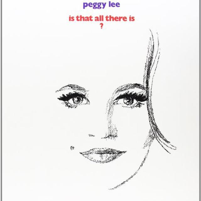 Peggy Lee IS THAT ALL THERE IS Vinyl Record - 180 Gram Pressing