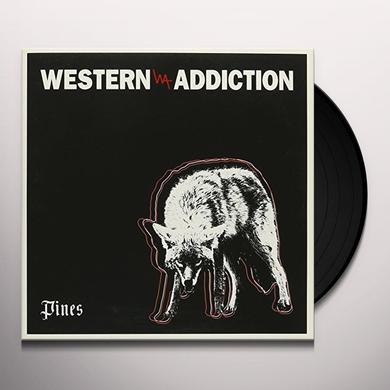 Western Addiction PINES Vinyl Record