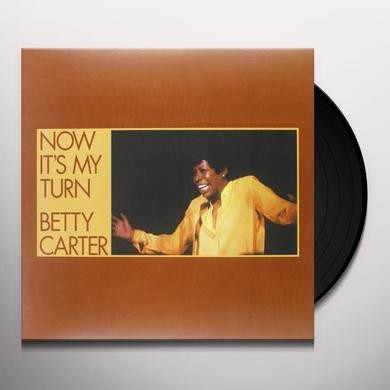 Betty Carter NOW IT'S MY TURN Vinyl Record