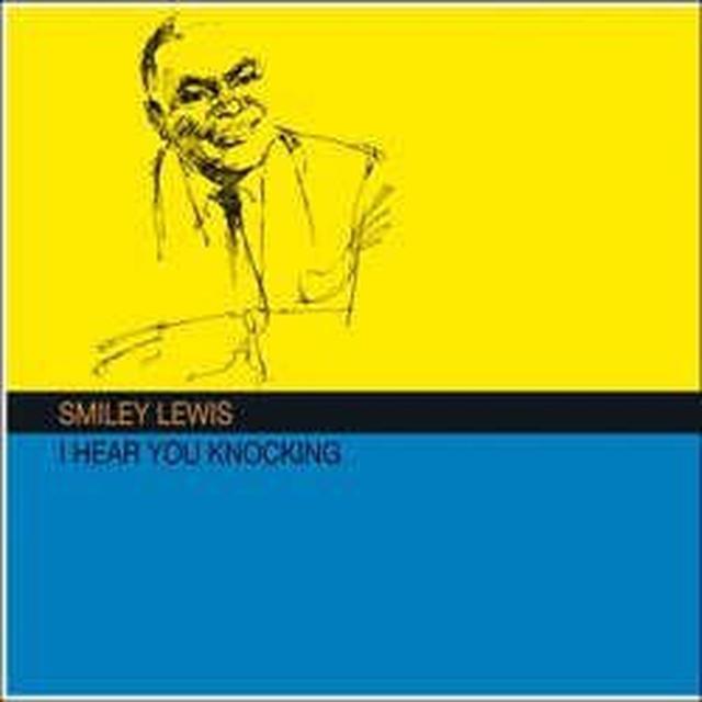 Smiley Lewis HEAR YOU KNOCKING Vinyl Record - 180 Gram Pressing