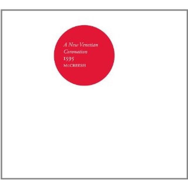 Gabrieli Consort & Players / Mccreesh NEW VENETIAN CORONATION 1595 Vinyl Record
