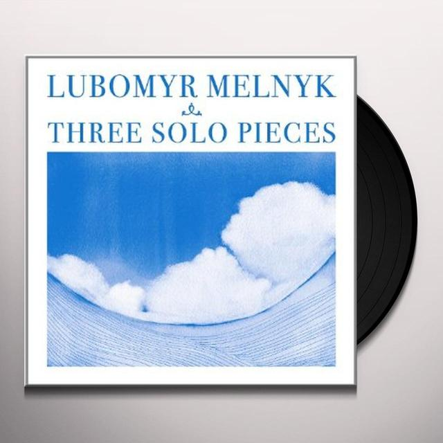 Lubomyr Melnyk THREE SOLO PIECES Vinyl Record