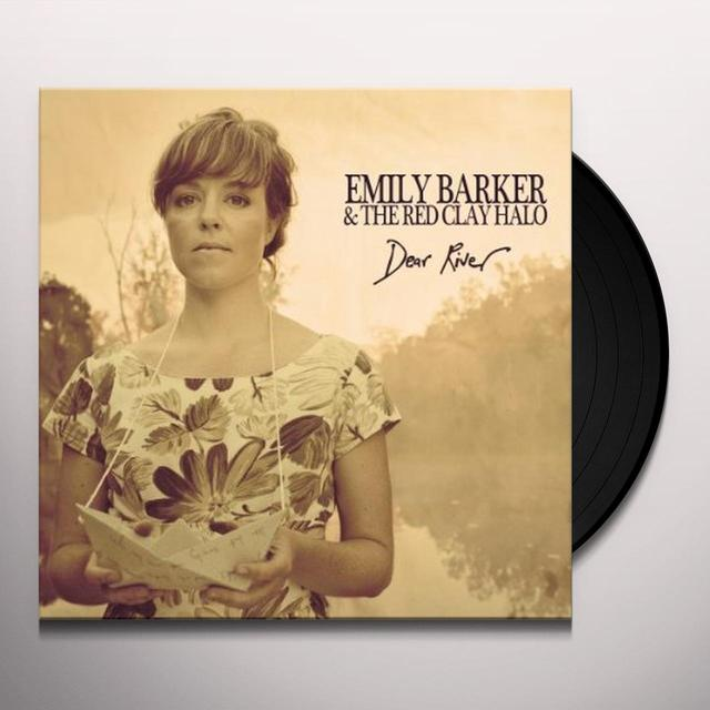 Emily Barker & The Red Clay Halo DEAR RIVER Vinyl Record