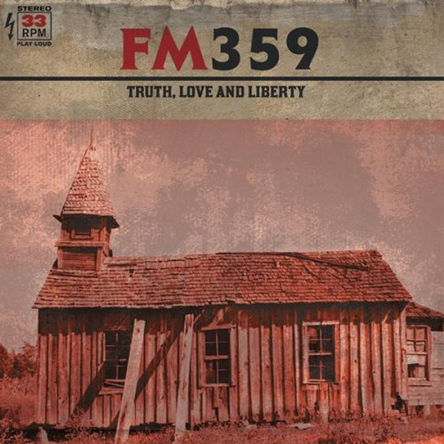 Fm359 TRUTH LOVE & LIBERTY Vinyl Record