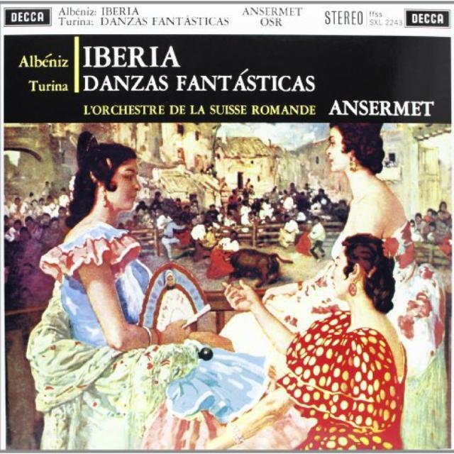 Albeniz / Turina / Ansermet