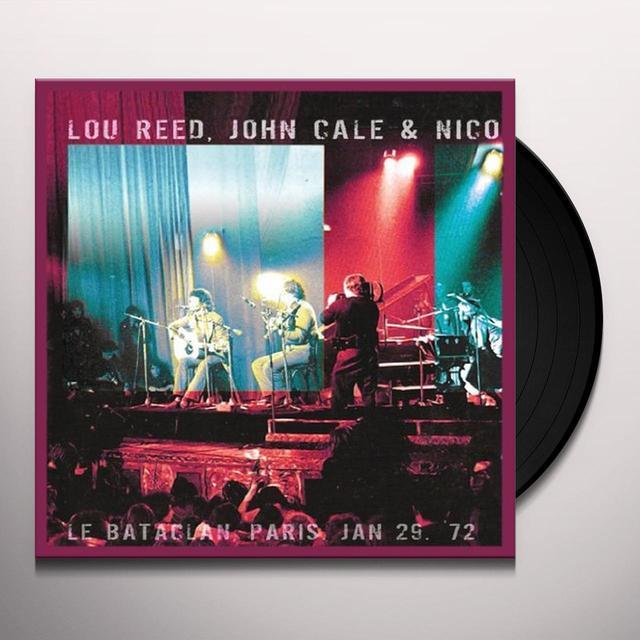Lou Reed / Cale,John & Nico LE BATACLAN PARIS JAN 29 72 Vinyl Record