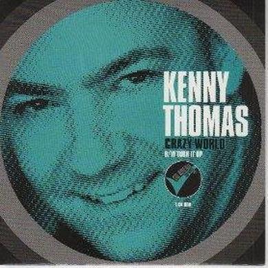 Kenny Thomas TURN IT UP/CRAZY WORLD Vinyl Record