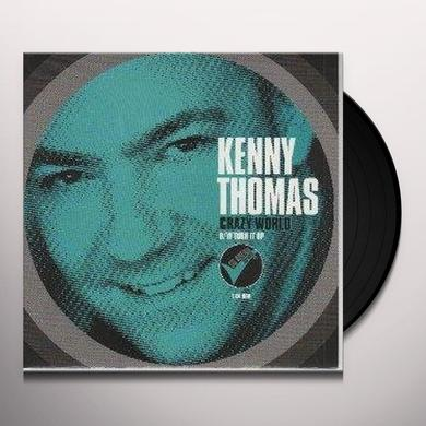Kenny Thomas TURN IT UP/CRAZY WORLD Vinyl Record