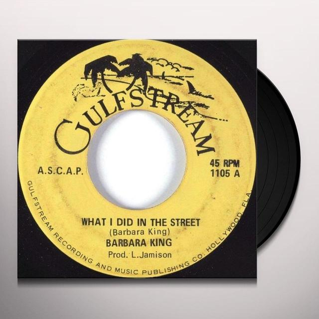 Barbara King WHAT I DID IN THE STREET Vinyl Record - UK Release