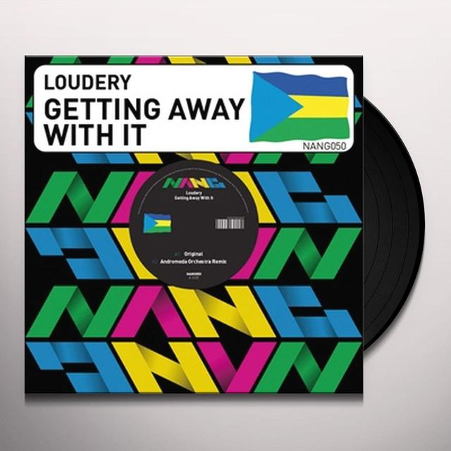 Loudery GETTING AWAY WITH IT Vinyl Record - UK Import