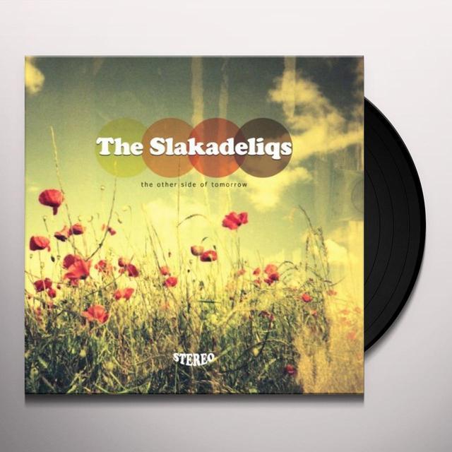 Slakadeliqs OTHER SIDE OF TOMORROW Vinyl Record - Canada Import