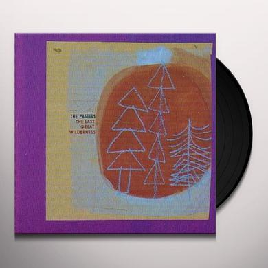 Pastels LAST GREAT WILDERNESS Vinyl Record - UK Import