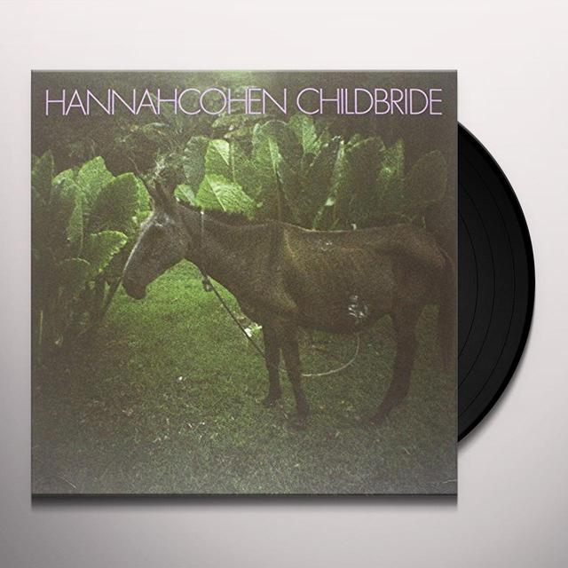 Hannah Cohen CHILD BRIDE Vinyl Record