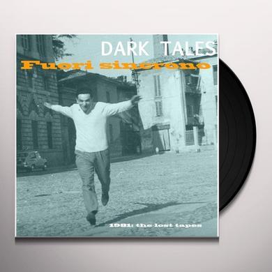 Dark Tales FUORI SINCRONO Vinyl Record - Italy Import