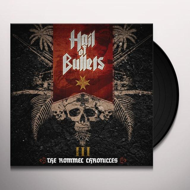 Hail Of Bullets III THE ROMMEL CHRONICLES Vinyl Record