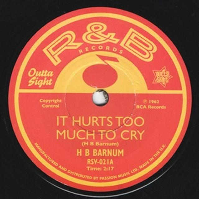 H.B Barnum IT HURTS TOO MUCH TO CRY / HOW MANY MORE TIMES Vinyl Record
