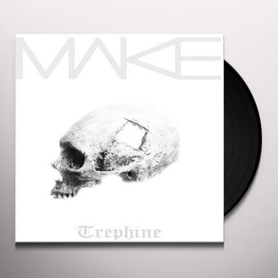 Make TREPHINE Vinyl Record
