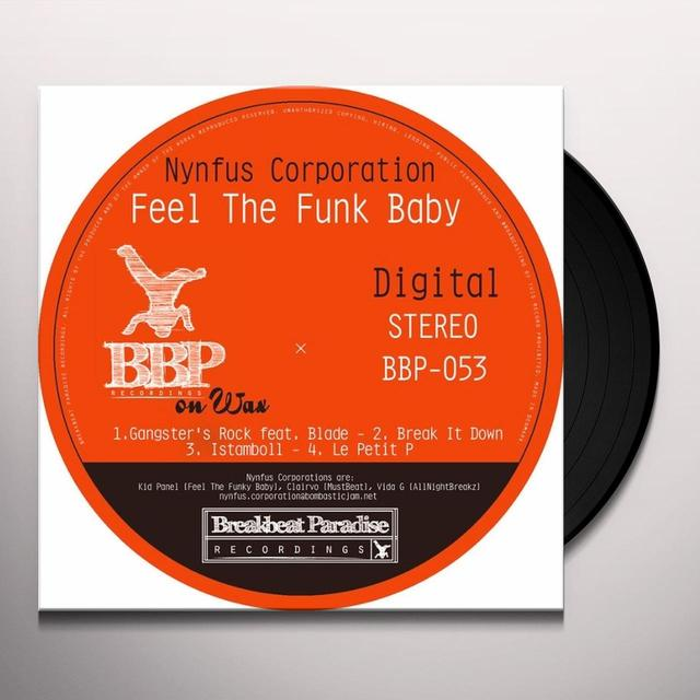 Nynfus Corporation FEEL THE FUNK BABY Vinyl Record - UK Release