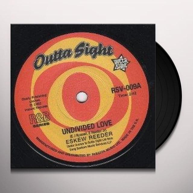 Eskew/Benny Spellman Reeder UNDIVIDED LOVE/FORTUNE TELLER Vinyl Record - UK Import
