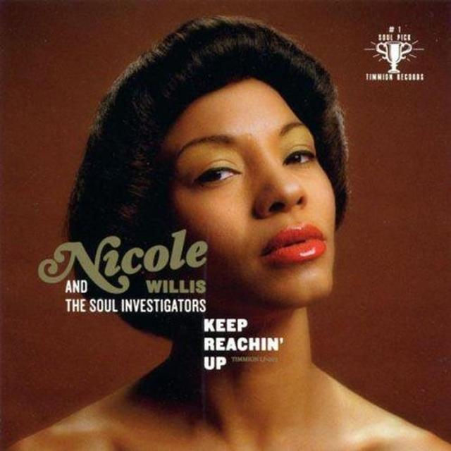 Nicole Willis & The Soul Investigators KEEP REACHING UP Vinyl Record - UK Release