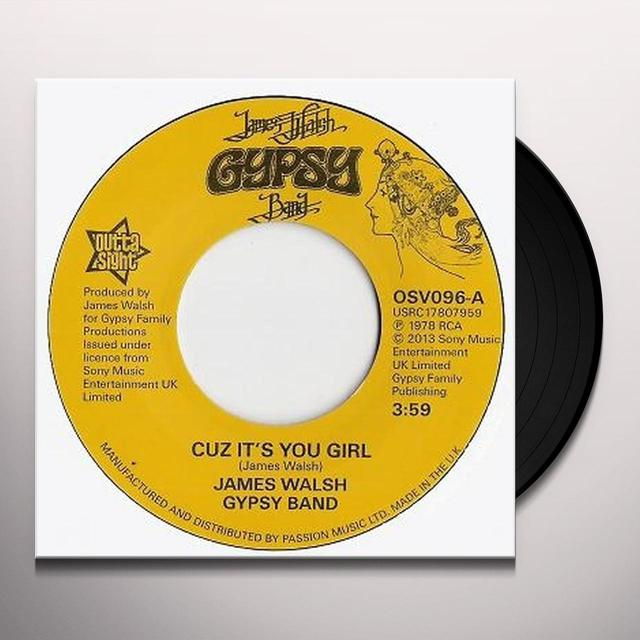 James Gypsy Band Walsh CUZ IT'S YOU GIRL/BRING YOURSELF AROUND Vinyl Record - UK Import
