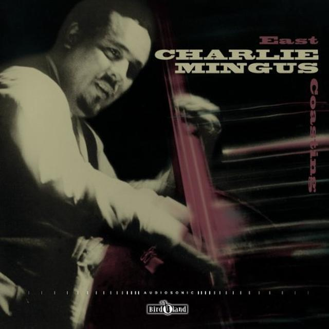 Charlie Mingus Quintet EAST COASTING Vinyl Record - UK Import