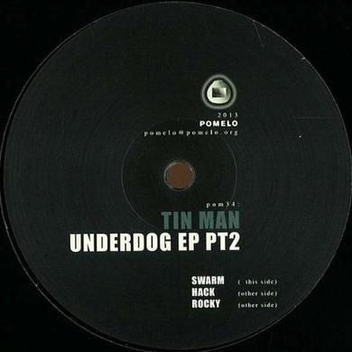 Tin Man UNDERDOG EP PT. 2 Vinyl Record - UK Release