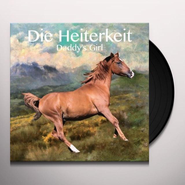 Die Heiterkeit DADDYS GIRL (GER) Vinyl Record
