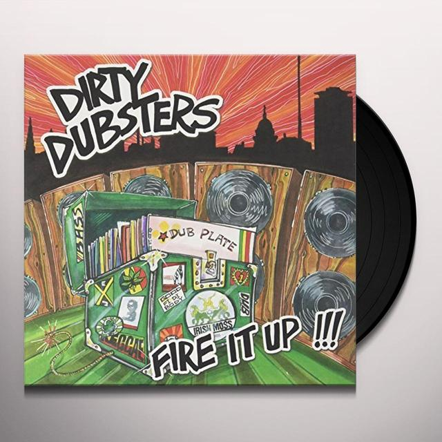 Dirty Dubsters FIRE IT UP Vinyl Record - UK Release